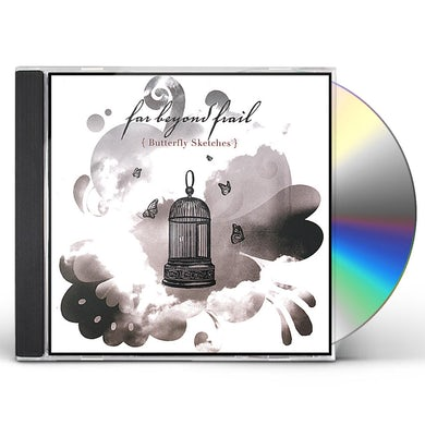 far beyond frail BUTTERFLY SKETCHES CD