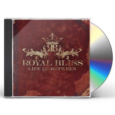Royal Bliss LIFE IN BETWEEN CD