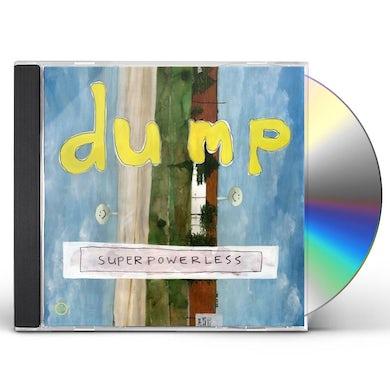Dump SUPERPOWERLESS CD