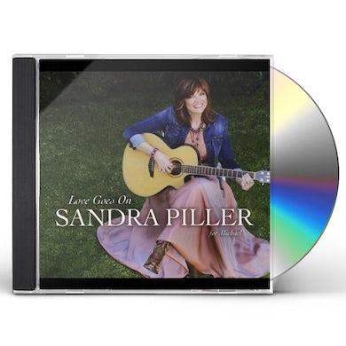 Sandra Piller LOVE GOES ON CD