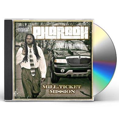 Pharaoh MILL TICKET MISSION CD