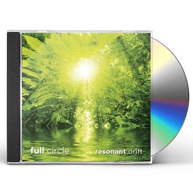 Resonant Drift FULL CIRCLE CD