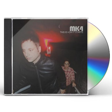 MK4 THIS IS HOW IT STARTS CD