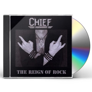 Chief REIGN OF ROCK CD