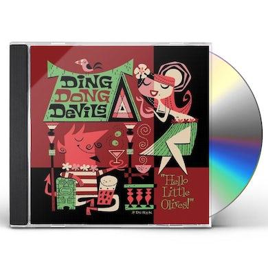 DING DONG DEVILS HELLO LITTLE OLIVES CD