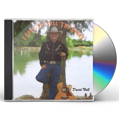 David Nall I LOVE TO TELL THE STORY CD