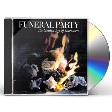 Funeral Party GOLDEN AGE OF GOING NOWHERE CD