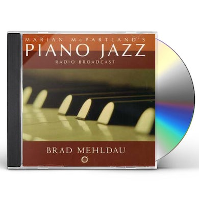 Brad Mehldau MARIAN MCPARTLAND'S PIANO JAZZ RADIO BROADCAST CD