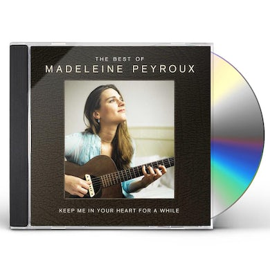 Keep Me In Your Heart For A While: The Best of Madeleine Peyroux CD