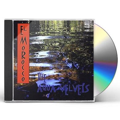 Aqua Velvets EL MOROCCO CD