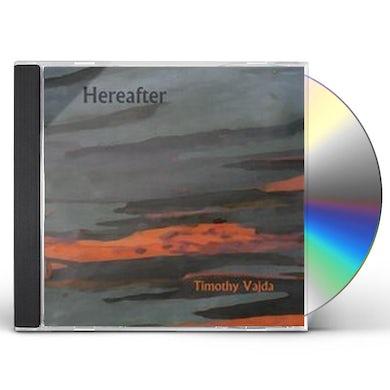Timothy Vajda HEREAFTER CD