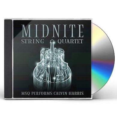 Midnite String Quartet MSQ PERFORMS CALVIN HARRIS CD
