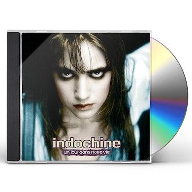 Indochine UN JOUR DANS NOTRE VIE CD
