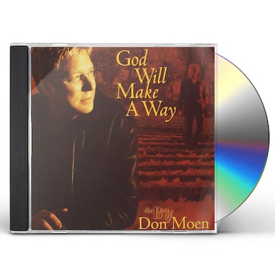 GOD WILL MAKE A WAY - BEST OF DON MOEN CD