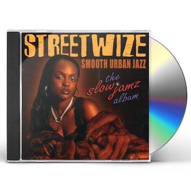 Streetwize SLOW JAMZ ALBUM CD