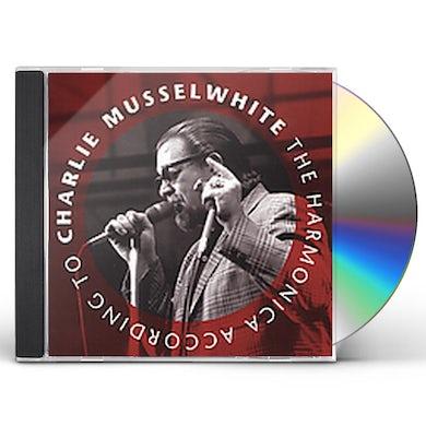 HARMONICA ACCORDING TO CHARLIE MUSSELWHITE CD