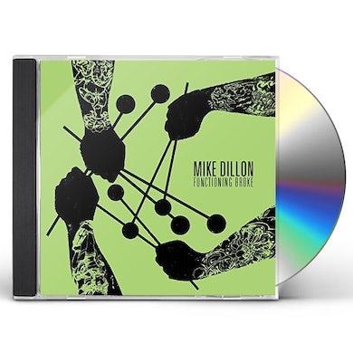 Mike Dillon FUNCTIONING BROKE CD