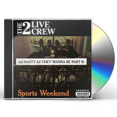 2 Live Crew SPORTS WEEKEND CD