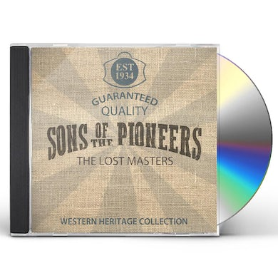 Sons Of The Pioneers LOST MASTERS CD