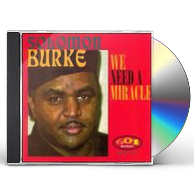 Solomon Burke WE NEED A MIRACLE CD