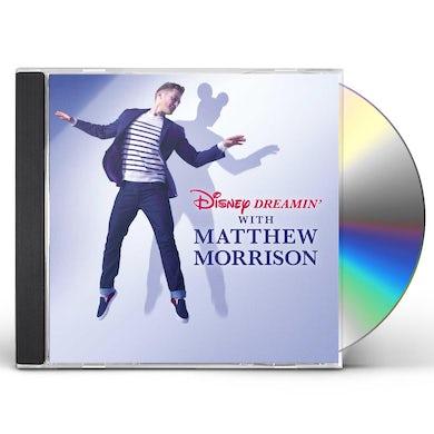 Disney Dreamin' with Matthew Morrison CD