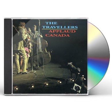 Travellers APPLAUD CANADA CD