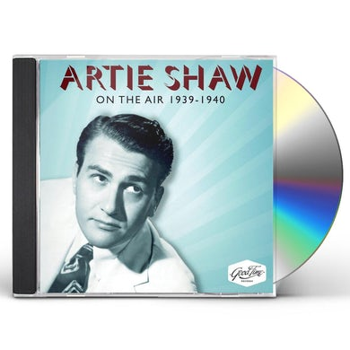 Artie Shaw ON THE AIR 1939-1940 CD