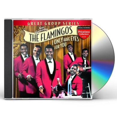 Flamingos I ONLY HAVE EYES FOR YOU CD