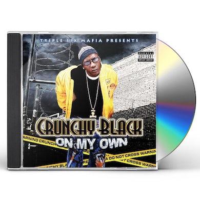 Crunchy Black ON MY OWN CD