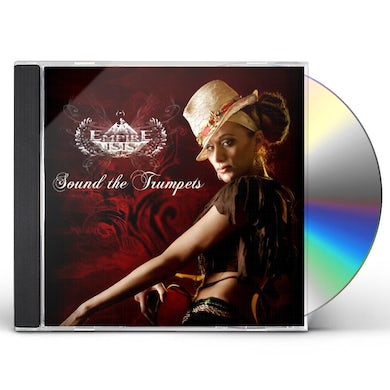Empire Isis SOUND THE TRUMPETS CD