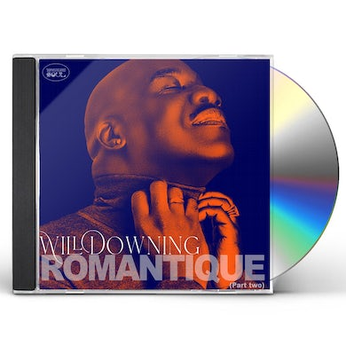 Will Downing ROMANTIQUE (PART TWO) CD