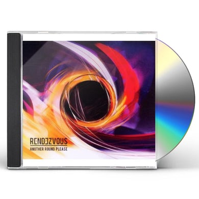 Rendezvous ANOTHER ROUND PLEASE CD