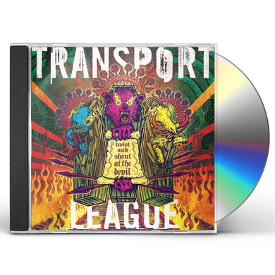 Transport League TWIST & SHOUT AT THE DEVIL CD