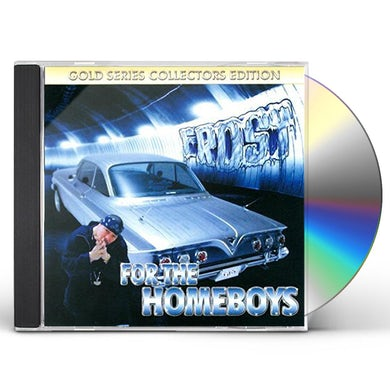 Frost FOR THE HOMEBOYS CD