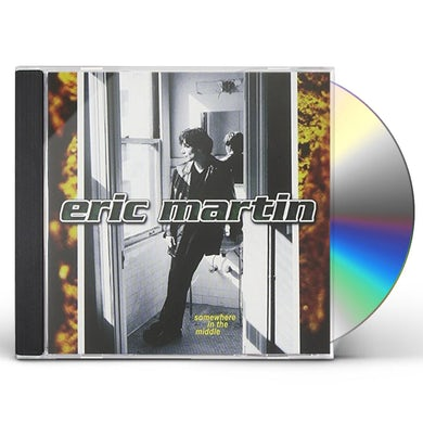 Eric Martin SOMEWHERE IN THE MIDDLE CD