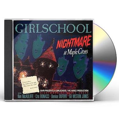 Girlschool NIGHTMARE AT MAPLE CROSS CD