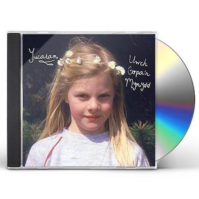 YUCATAN UWCH GOPA'R MYNYDD CD