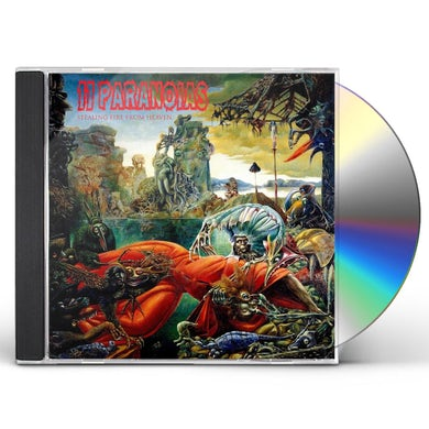 11PARANOIAS STEALING FIRE FROM HEAVEN CD