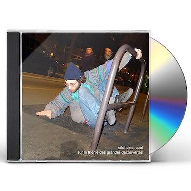 Salut C'Est Cool SUR LE THEME DES GRANDES DECOUVERTES CD