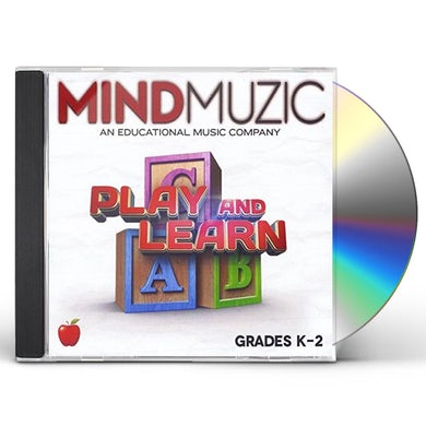Mind Muzic PLAY AND LEARN GRADES K-2 CD