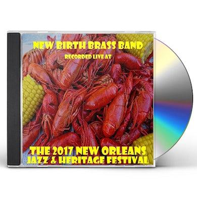New Birth Brass Band LIVE AT JAZZFEST 2017 CD