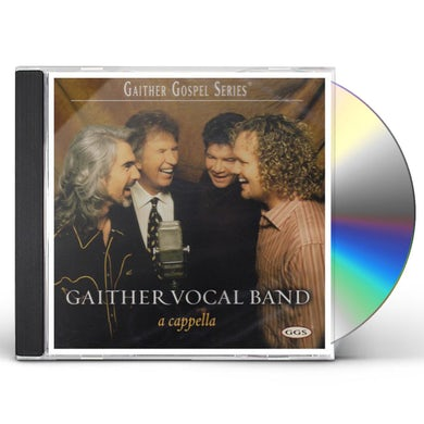 Gaither Vocal Band A CAPPELLA CD
