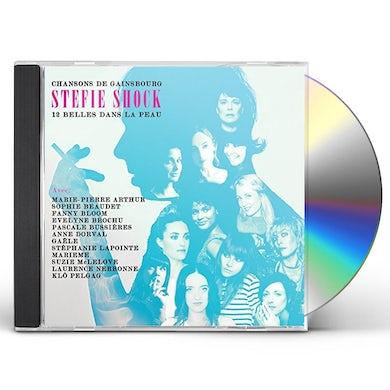 Stefie Shock 12 BELLES DANS LA PEAU: CHANSONS DE GAINSBOURG CD