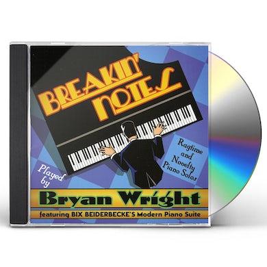 Bryan Wright BREAKIN NOTES CD