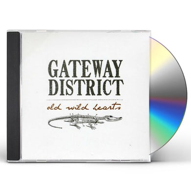 Gateway District OLD WILD HEARTS CD