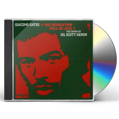 Giacomo Gates REVOLUTION WILL BE JAZZ: SONGS OF GIL SCOTT-HERON CD