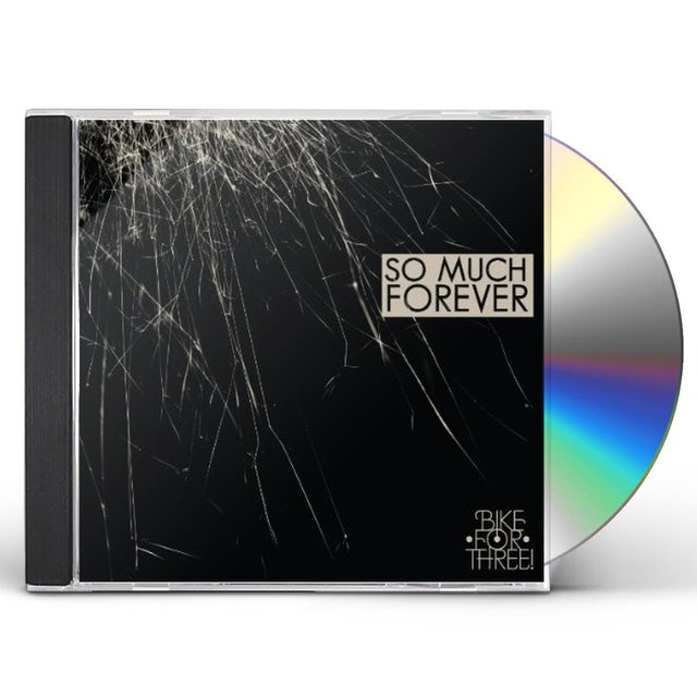 Bike For Three SO MUCH FOREVER CD