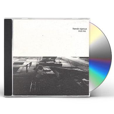 Franck Vigroux TRISTE LILAS CD