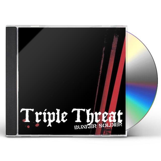 Bunker Soldier TRIPLE THREAT CD