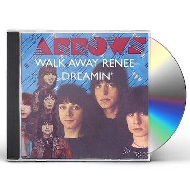Arrows WALK AWAY RENEE: DREAMIN CD